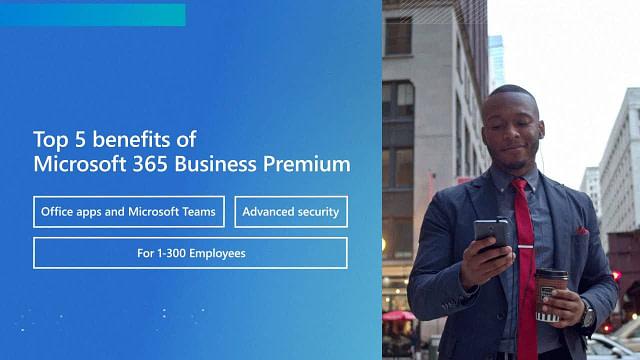 Top 5 Benefits of Microsoft 365 Business Premium